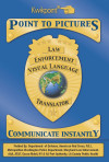 Law Enforcement Visual Language Translator [Apple Version]