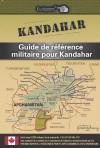 Guide de référence militaire pour Kandahar