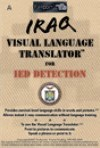 Iraq Visual Language Translator for IED Detection