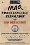 Iraq Visual Language Translator for IED Detection