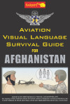 Aviation Visual Language Survival Guide for Afghanistan [PDF Version]