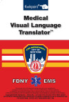 New York Fire/EMS Medical Visual Language Translator