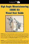 High Angle Mountaineering (HAM) Kit Visual User Guide