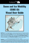 Snow and Ice Mobility (SIM) Kit Visual User Guide