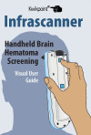 Infrascanner Brain Hematoma Screening Visual User Guide