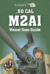 .50 CAL M2A1 Visual User Guide {Apple Version}