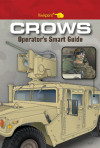 CROWS Operator's Smart Guide